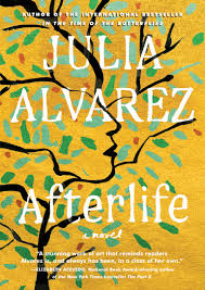 Afterlife Julia Alvarez